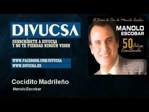 Manolo Escobar - Cocidito Madrileño