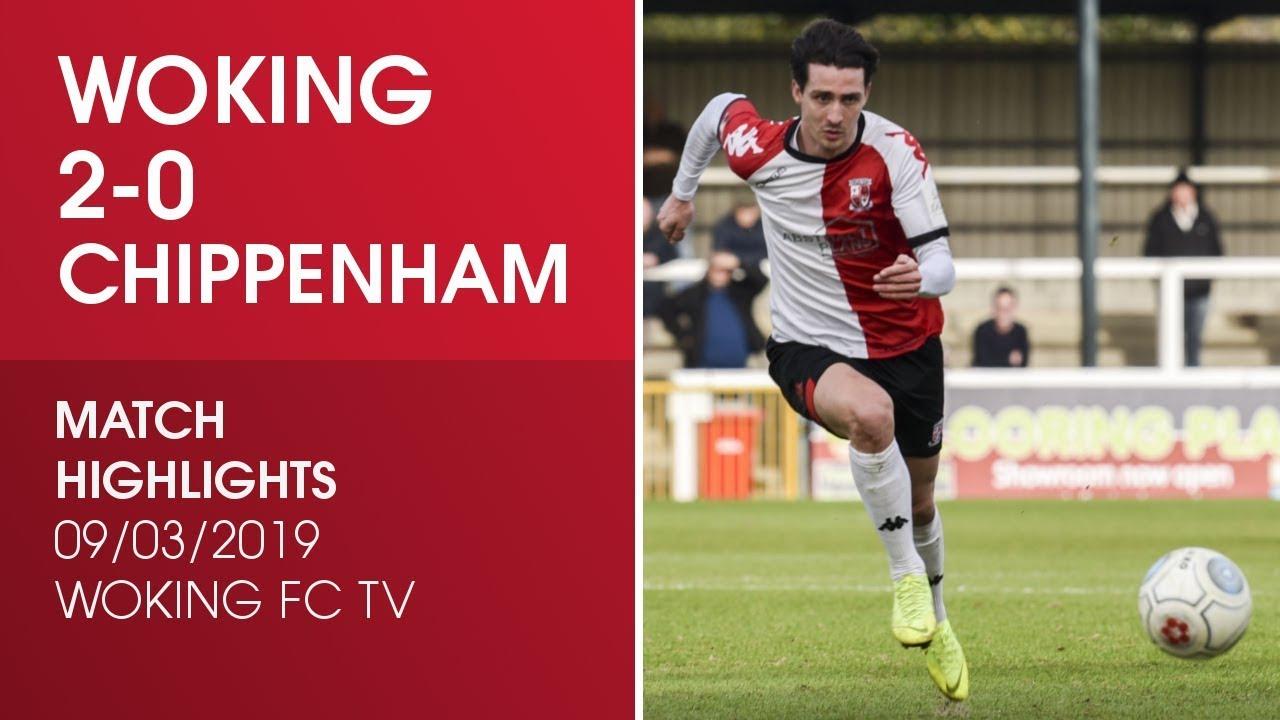 Woking 2-0 Chippenham Town