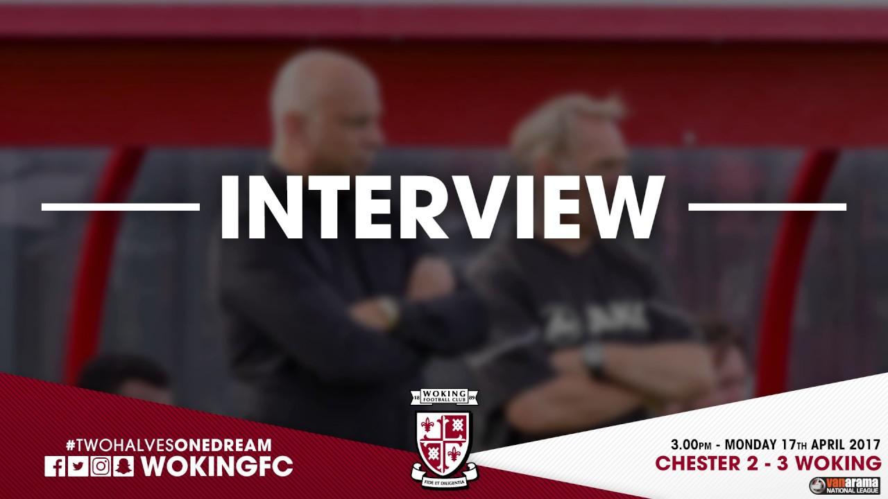 Chester 2 - 3 Woking (Garry Hill Interview)