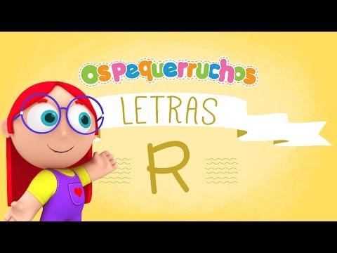 Letra R - LETRAS - Os Pequerruchos Almanaque