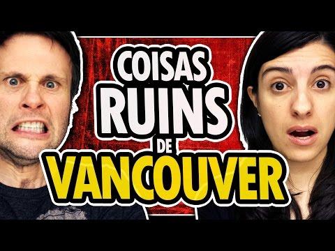 Coisas RUINS de Morar em Vancouver