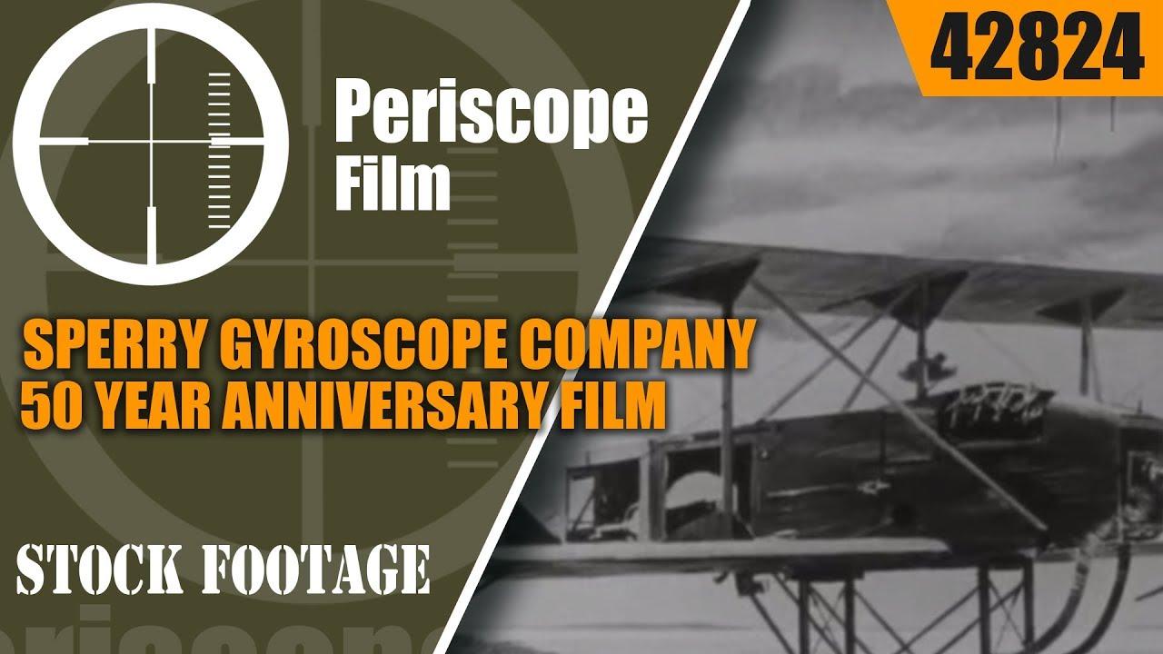 SPERRY GYROSCOPE COMPANY 50 YEAR ANNIVERSARY FILM  42824