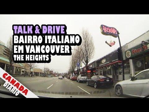Conversando no Bairro Italiano em Vancouver - The Heights - TALK & DRIVE
