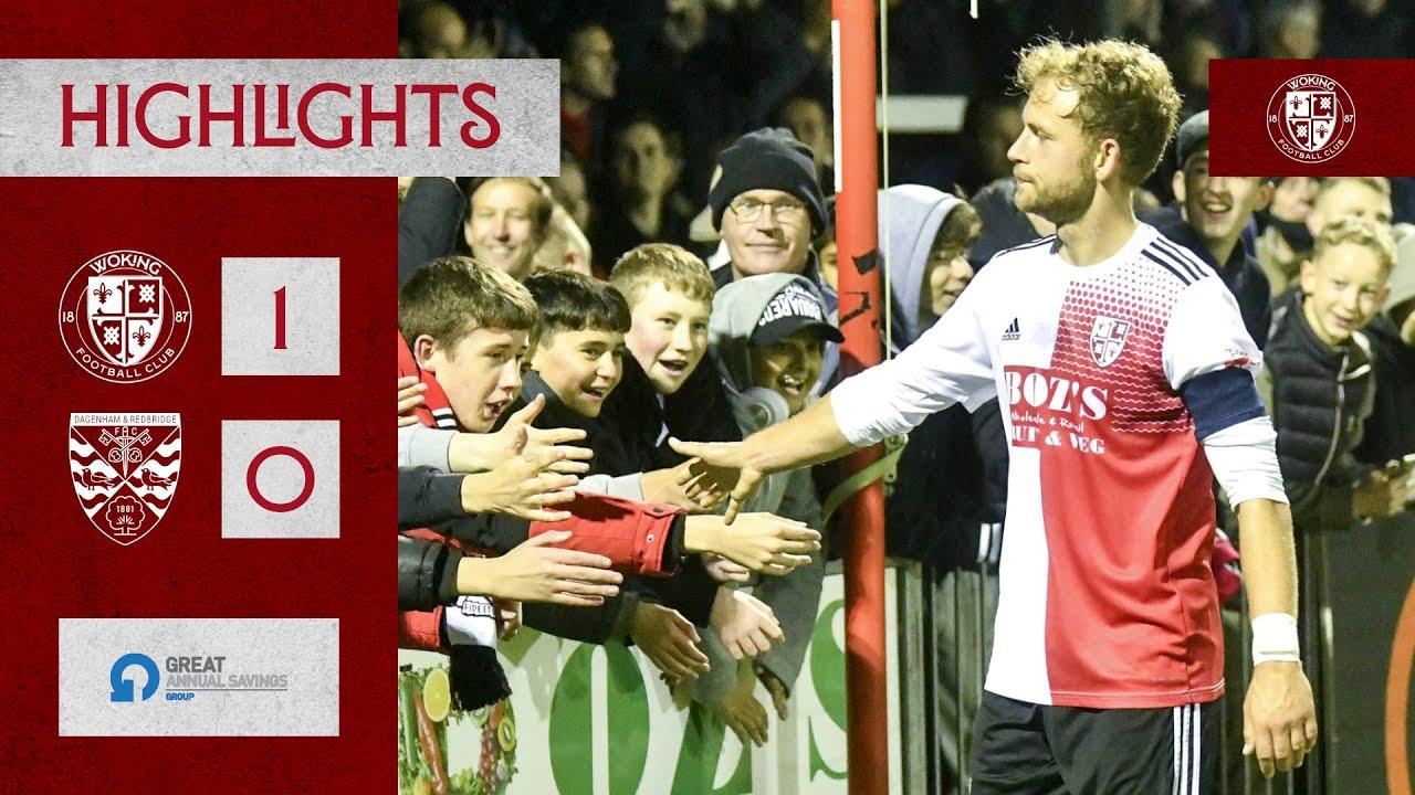 Woking 1 - 0 Dagenham & Redbridge