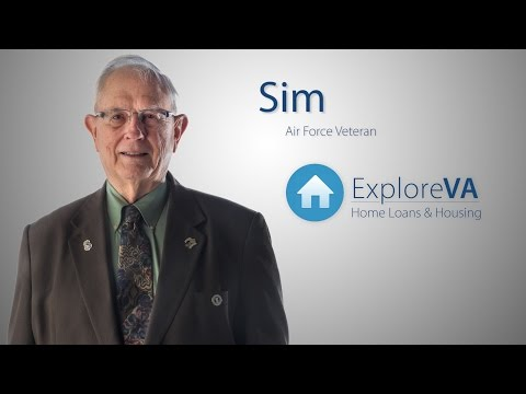 Throughout his life, the VA-backed home loan has helped Sim finance his homes.