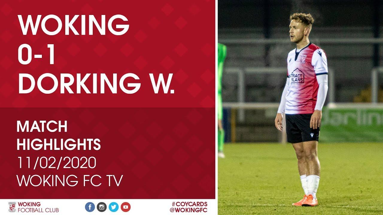 Woking 0 - 1 Dorking Wanderers