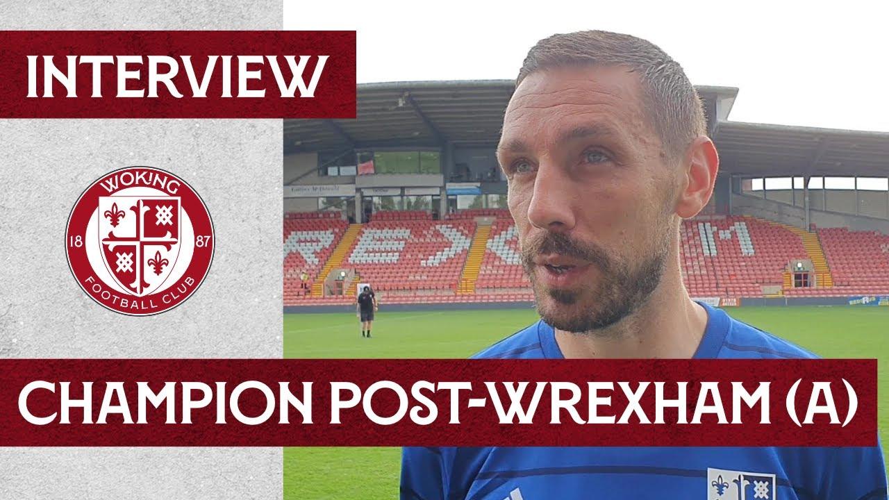 Wrexham 1-0 Woking | Tom Champion Interview