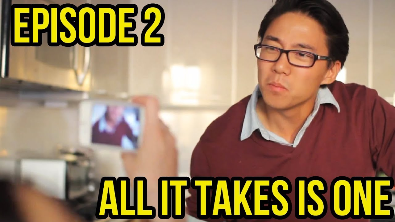 All It Takes Is One Episode 2 -