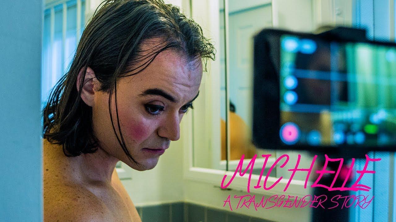A Transgender Story - Michelle | Official Short Film | LGBTQ | Documentary