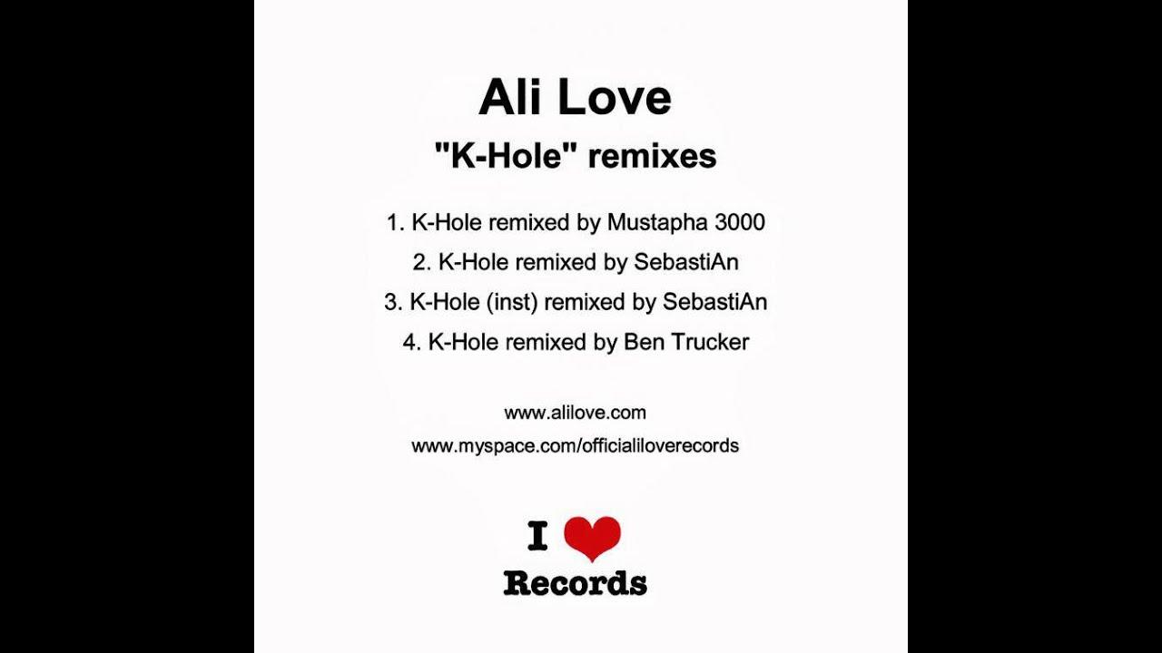 Ali Love – K-Hole (Remixed By SebastiAn)