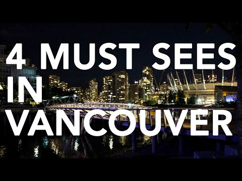 THE 4 MUST SEE PLACES IN VANCOUVER, CANADA || Gastrofork.ca