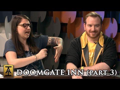 Doomgate Inn, Part 3 - S1 E8 - Acquisitions Inc: The