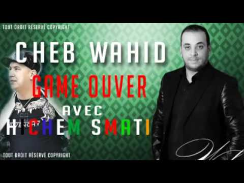 Cheb wahid et hichem smati 2016 GAME OUVER by mrbeho dz