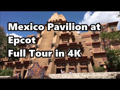 Mexico Pavilion at Epcot | Full Tour in 4K UHD | Walt Disney World