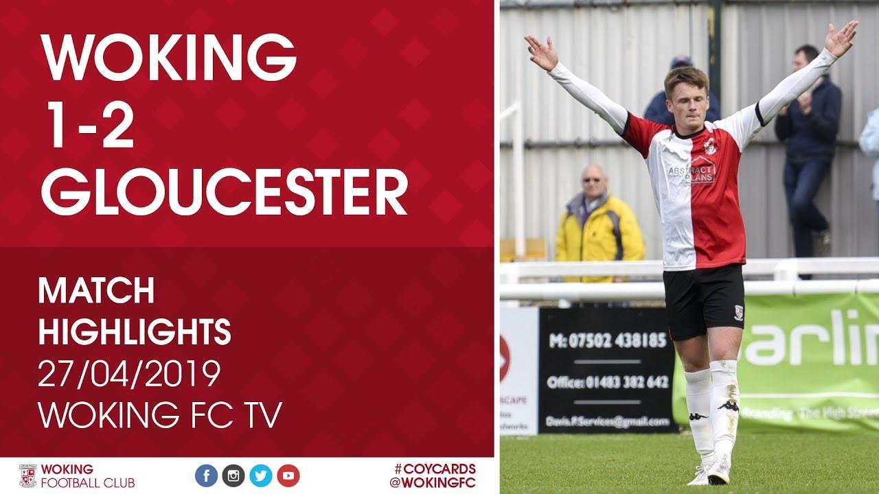 Woking 1 - 2 Gloucester City