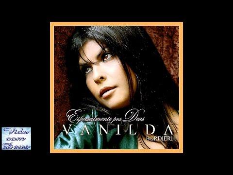 Vanilda Bordieri - Se Não Ouver Amor