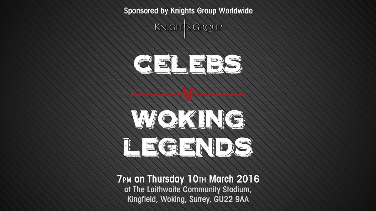 The Knights Cup: Woking Legends 6 - 6 Celebrity XI