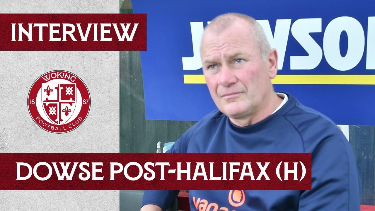 Woking 2 - 3 Halifax Town | Dowse Interview