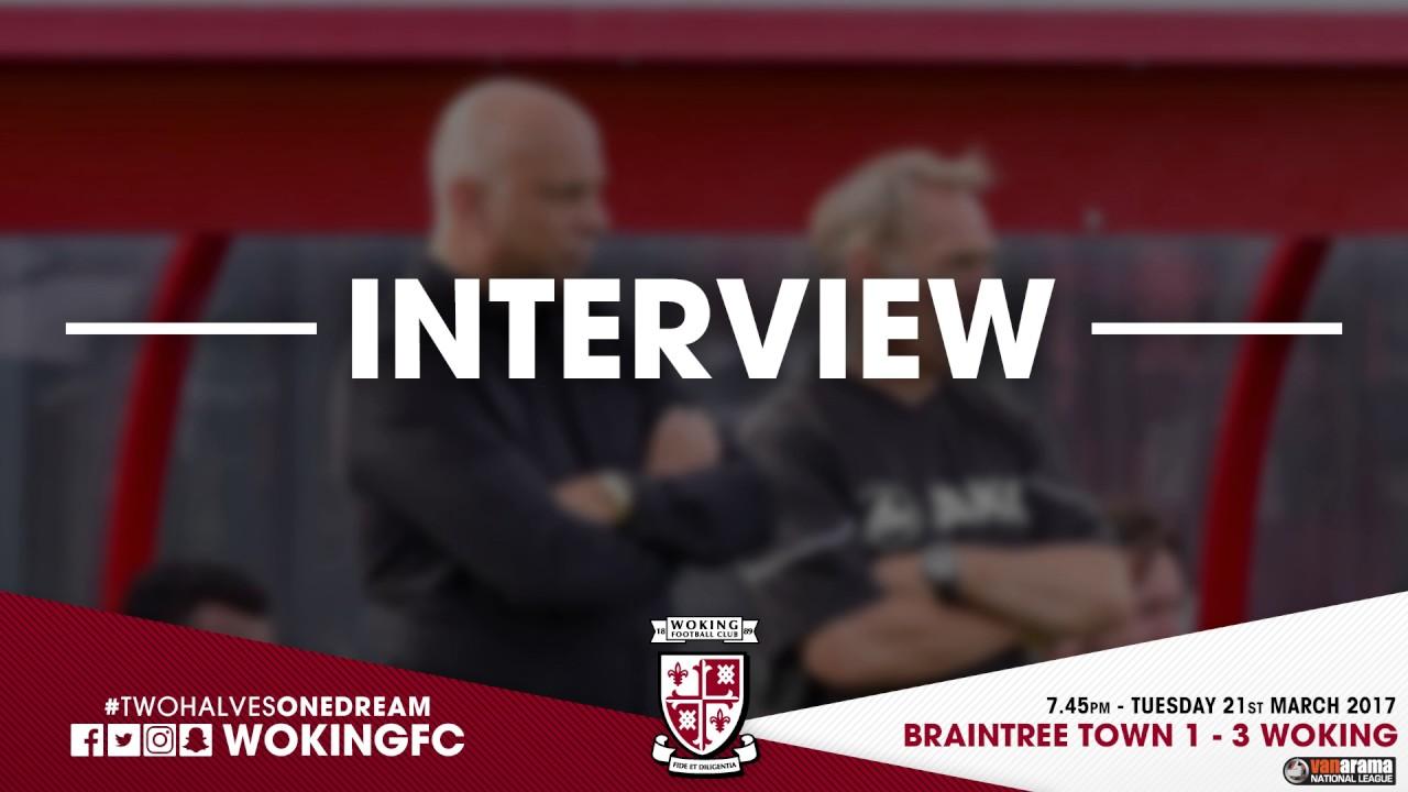 Braintree Town 1 - 3 Woking (Garry Hill Interview)