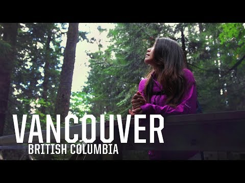 VANCOUVER TRAVEL GUIDE Vlog | Hiking, Food, Nightlife and a Nude Beach
