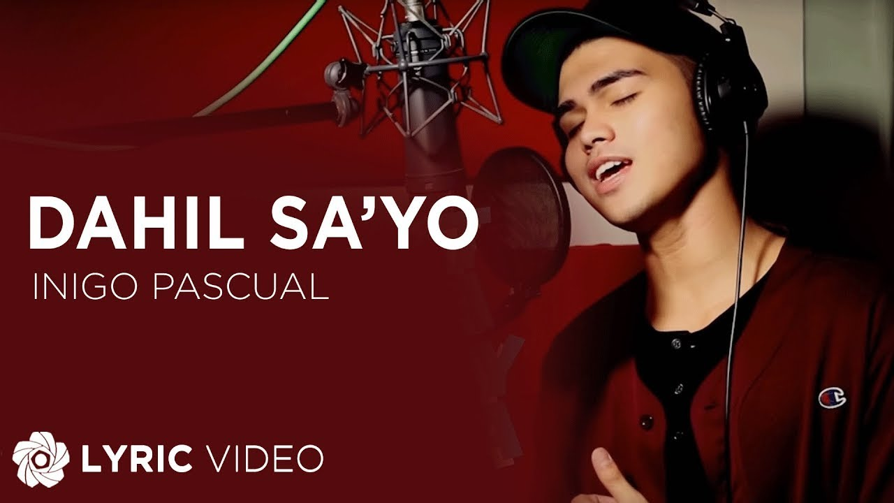 Inigo Pascual - Dahil Sa'yo (Official Lyric Video)