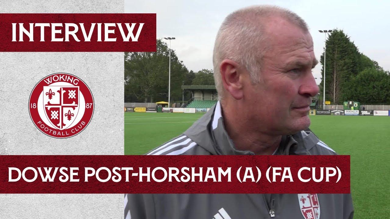 Horsham 1-0 Woking | Dowse Interview