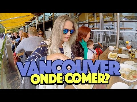 🍴 Dicas de Restaurantes em Vancouver - Canadá ep.8
