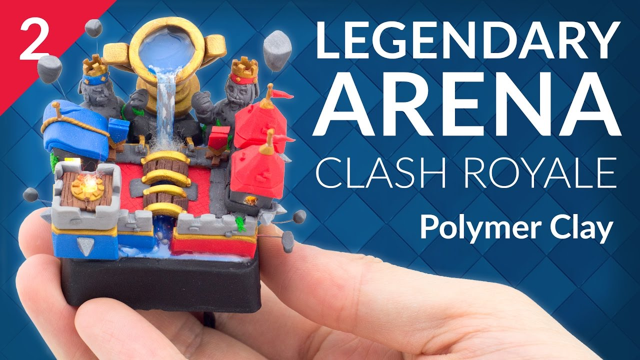 Legendary Arena - PART 2/3 (Clash Royale) – Polymer Clay Tutorial